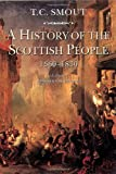 A History of the Scottish People 1560 - 1830 (0006860273) by T. C. Smout