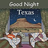 img - for Good Night Texas (Good Night Our World) book / textbook / text book