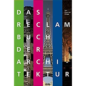 Das Reclam Buch der Architektur