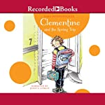 Clementine and the Spring Trip: Clementine, Book 6   Sara Pennypacker