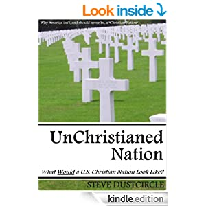 UnChristianed Nation eBook - by Steve Dustcircle - ONLY $1.25