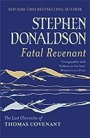 Fatal Revenant: The Last Chronicles Of Thomas Covenant (Last Chronicles/Thomas Covenan)