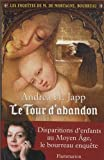 img - for Le tour d'abandon book / textbook / text book