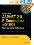 Beginning ASP .NET 2.0 E-Commerce in...