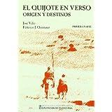 El quijote en verso, vol.II (origen y destinos)(edicion Véliz / quintanar)