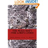 The Peace Map - The Lord's Code: The Bible has code messages within limited verses. The code messages will answer...
