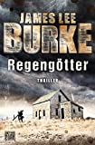James Lee Burke: Regeng�tter