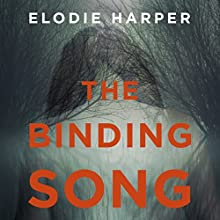 The Binding Song Audiobook by Elodie Harper Narrated by Sandra Duncan