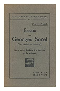georges sorel from reflections on violence Buy reflections on violence (classic reprint) by georges sorel (isbn: ) from  amazon's book store everyday low prices and free delivery on eligible orders.