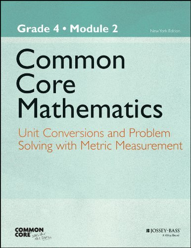 By Common Core Common Core Mathematics, A Story Of Units: Grade 4, Module 2: Unit Conversions And Problem Solving With Metric Measurement (Common Core Eureka Math) (2013) Paperback