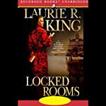 Locked Rooms (       UNABRIDGED) by Laurie R. King Narrated by Jenny Sterlin