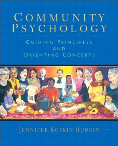Community Psychology: Guiding Principles and Orienting Concepts