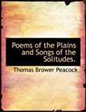 Poems of the Plains and Songs of the Solitudes.