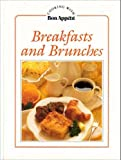 Breakfasts and Brunches (Cooking With Bon Appetit Series) (0895351153) by Scheer, Cynthia