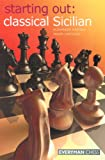 Starting Out: Classical Sicilian - Alexander Raetsky, Maxim Chetverik