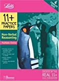 11+ Practice Papers, Multiple-choice Non- Verbal Reasoning Pack: Contains 4 Tests - 11A, 11B, 11C, 11D