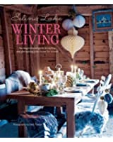 Selina Lake Winter Living - An inspirational guide to styling and decorating your home for winter
