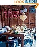 Selina Lake Winter Living - An inspir...