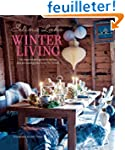 Winter Living: An Inspirational Guide...