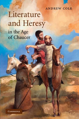 Literature and Heresy in the Age of Chaucer (Cambridge Studies in Medieval Literature)
