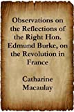 img - for Observations on the Reflections of the Right Hon. Edmund Burke book / textbook / text book