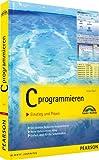 C programmieren: Einstieg und Praxis