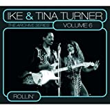 echange, troc Ike Turner & Tina Turner - The Archive Series /Vol.6 : Rollin'