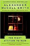 The Right Attitude to Rain: An Isabel Dalhousie Novel (3) (Isabel Dalhousie Mysteries)