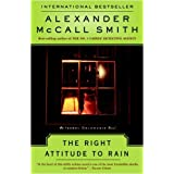 The Right Attitude to Rain: An Isabel Dalhousie Novel (3) (Isabel Dalhousie Mysteries) ~ Alexander Mccall Smith
