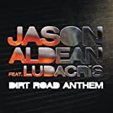 Dirt Road Anthem Remix (feat. Ludacris)