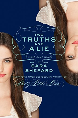 Two Truths and a Lie (Lying Game)