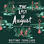 The Last of August | Brittany Cavallaro