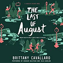 The Last of August Audiobook by Brittany Cavallaro Narrated by Graham Halstead, Julia Whelan