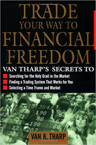 Trade Your Way to Financial Freedom - Van K. Tharp