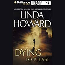 Dying to Please Audiobook by Linda Howard Narrated by Susan Ericksen