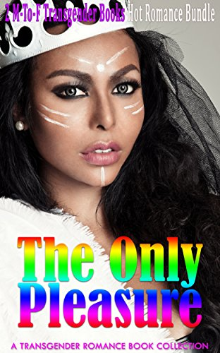 romance-transgender-romance-the-only-pleasure-transgender-lesbian-bisexual-gay-contemporary-comedy-r
