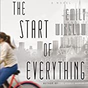 The Start of Everything: A Novel | [Emily Winslow]