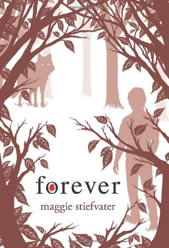 Cover of Forever (Wolves of Mercy Falls, Book 3)