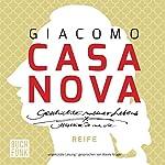 Reife (Geschichte meines Lebens 3)   Giacomo Casanova
