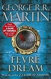 George R.R. Martin Fevre Dream (Fantasy Masterworks 13)
