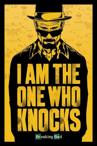Breaking Bad Poster I Am The One Who Knocks, 61cm x 91.5cm