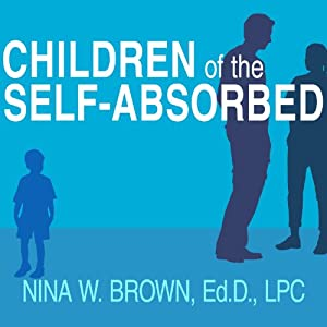 Children of the Self-Absorbed Audiobook