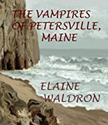 The Vampires of Petersville, Maine