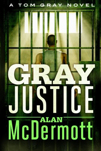 Gray-Justice-A-Tom-Gray-Novel