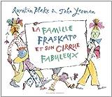 """Afficher """"La Famille Fraskato et son cirque fabuleux"""""""