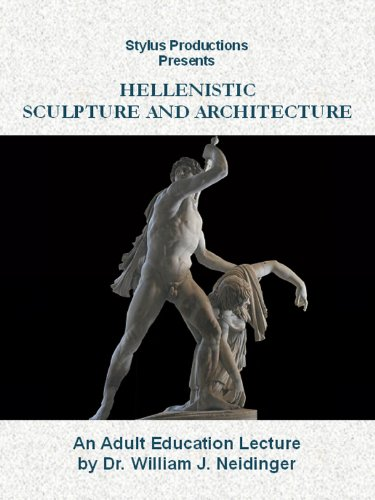 Hellenistic Sculpture and Architecture