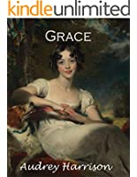 Grace: A Regency Romance (The Four Sisters' Series Book 3) (English Edition)