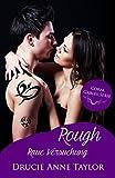 Rough: Raue Versuchung (Coral Gables Serie 1)