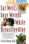 Eat Well, Lose Weight While Breastfee...