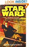 Rule of Two (Star Wars: Darth Bane, Book 2)